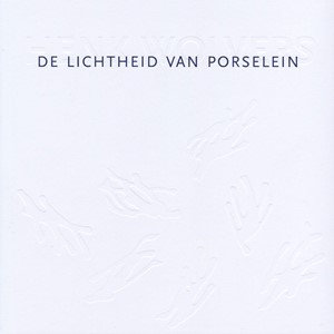 De lichtheid van porselein / The lightness of porcelain